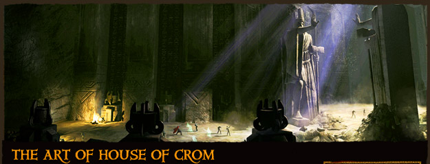 The Art of House of Crom